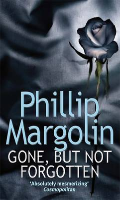 Gone, But Not Forgotten (Paperback)
