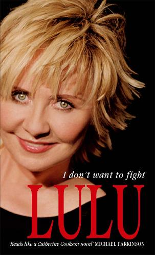 Lulu: I Don't Want To Fight (Paperback)
