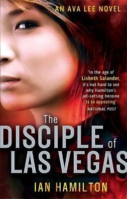 The Disciple of Las Vegas: 2 - Ava Lee (Paperback)