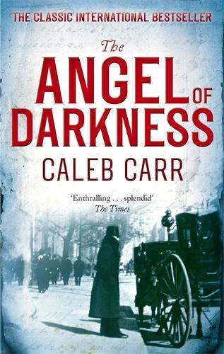 The Angel Of Darkness - Laszlo Kreizler & John Schuyler Moore (Paperback)