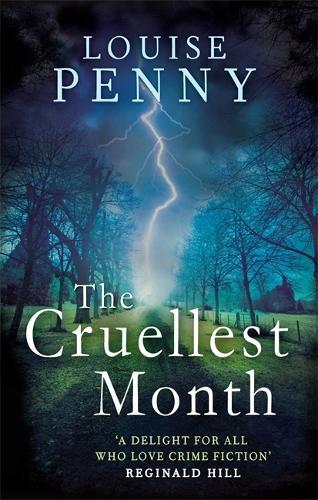 The Cruellest Month - Chief Inspector Gamache (Paperback)