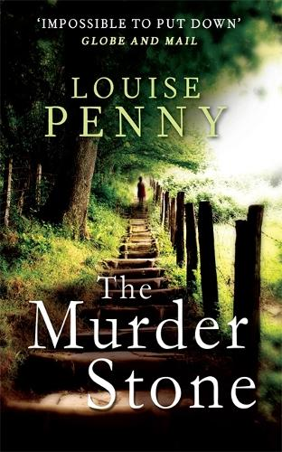 The Murder Stone - Chief Inspector Gamache (Paperback)