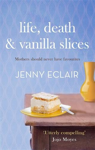 Life, Death and Vanilla Slices (Paperback)
