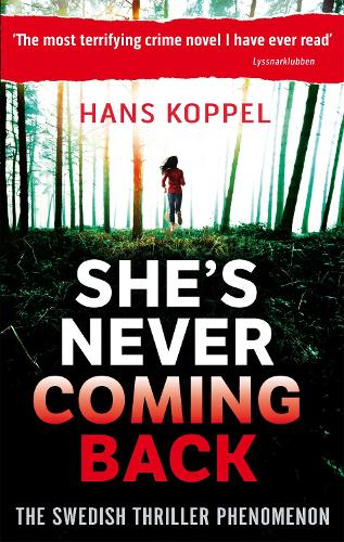 She's Never Coming Back (Paperback)