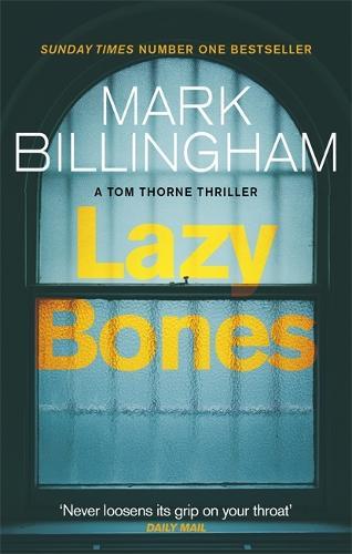 Lazybones - Tom Thorne Novels (Paperback)