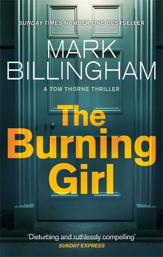 The Burning Girl - Tom Thorne Novels (Paperback)
