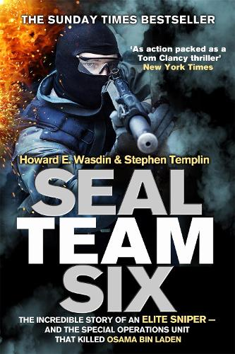 Seal Team Six: The incredible story of an elite sniper - and the special operations unit that killed Osama Bin Laden (Paperback)