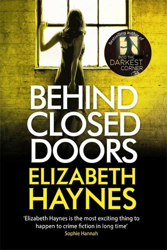 Behind Closed Doors - Detective Inspector Louisa Smith (Paperback)