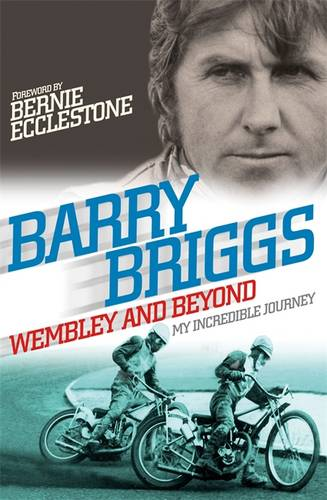 Wembley and Beyond: My Incredible Journey (Paperback)