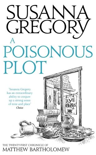 A Poisonous Plot: The Twenty First Chronicle of Matthew Bartholomew - Chronicles of Matthew Bartholomew (Paperback)