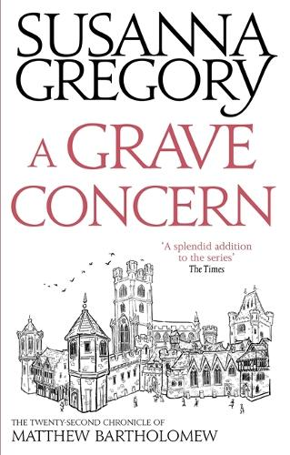 A Grave Concern: The Twenty Second Chronicle of Matthew Bartholomew - Chronicles of Matthew Bartholomew (Paperback)