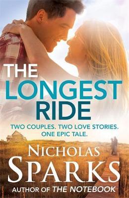 The Longest Ride (Hardback)