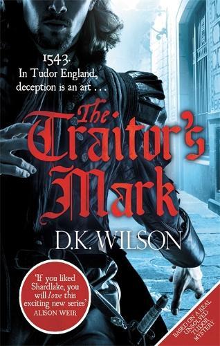The Traitor's Mark - Thomas Treviot (Paperback)