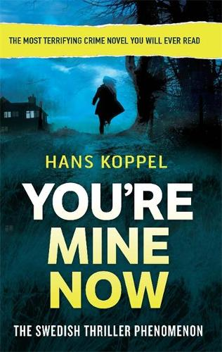 You're Mine Now (Paperback)