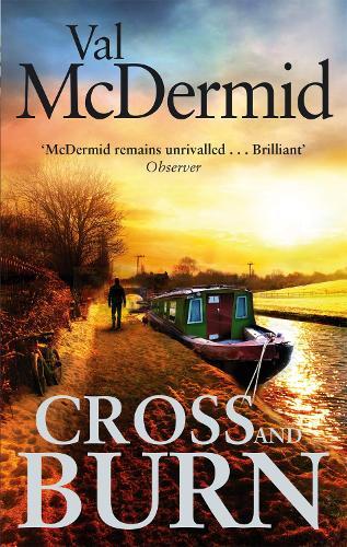 Cross and Burn: (Tony Hill and Carol Jordan, Book 8) (Paperback)