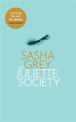 The Juliette Society - The Juliette Society Trilogy (Paperback)