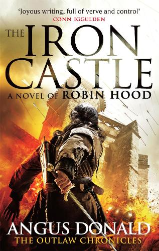 The Iron Castle - Outlaw Chronicles (Paperback)