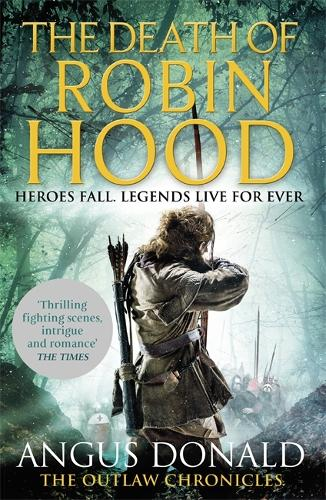 The Death of Robin Hood - Outlaw Chronicles (Paperback)
