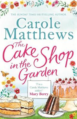 The Cake Shop in the Garden (Hardback)