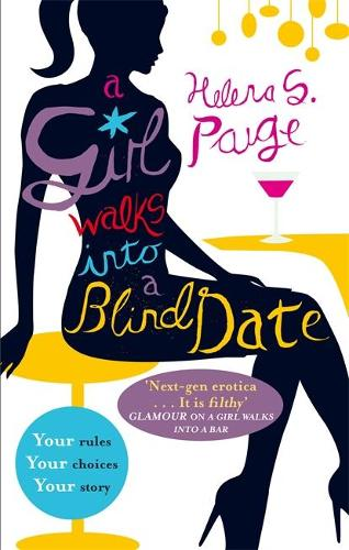 A Girl Walks into a Blind Date: Choose Your Own Erotic Destiny - A Girl Walks In... (Paperback)