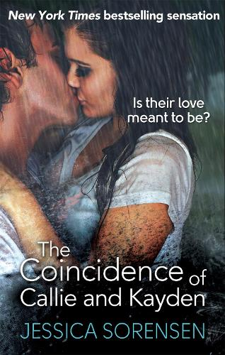 The Coincidence of Callie and Kayden - Callie and Kayden (Paperback)