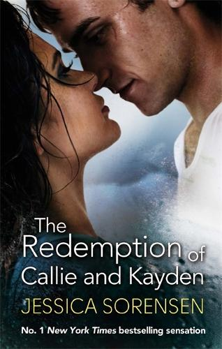 The Redemption of Callie and Kayden - Callie and Kayden (Paperback)