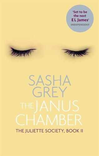 The Janus Chamber: The Juliette Society, Book II - The Juliette Society Trilogy (Paperback)