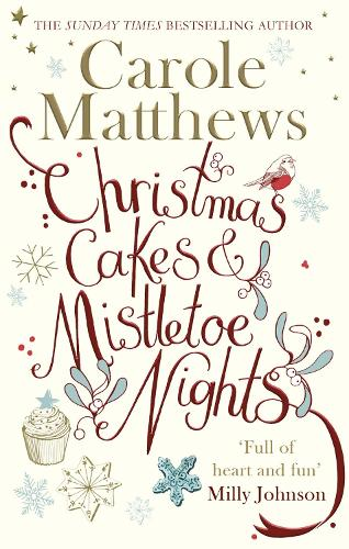 Christmas Cakes and Mistletoe Nights: The one book you must read this Christmas (Paperback)
