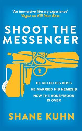 Shoot the Messenger - A John Lago Thriller (Paperback)