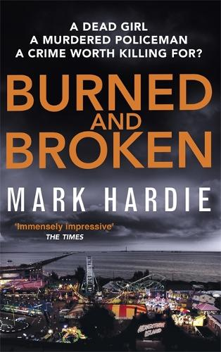 Burned and Broken: A gripping detective mystery you won't be able to put down - Pearson and Russell (Paperback)