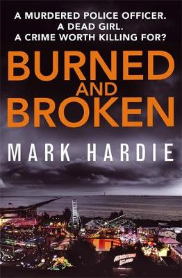 Burned and Broken: A gripping detective mystery you won't be able to put down - Pearson and Russell (Hardback)