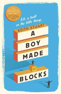 A Boy Made of Blocks: The most uplifting novel of the year (Hardback)
