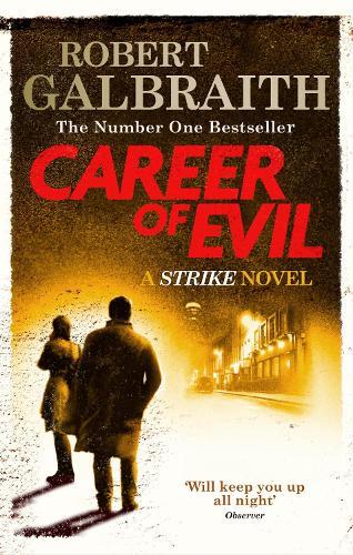 Career of Evil: Cormoran Strike Book 3 (Paperback)