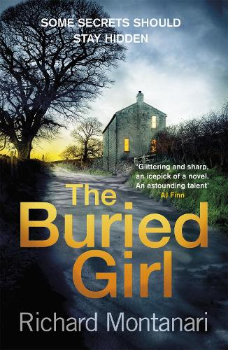 The Buried Girl: The most chilling psychological thriller you'll read all year (Paperback)