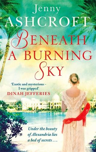 Beneath a Burning Sky: A gripping mystery and a beautiful love story that ticks all the boxes (Paperback)