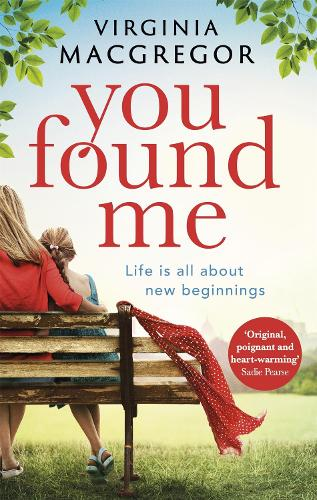 You Found Me: New beginnings, second chances, one gripping family drama (Paperback)