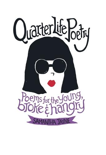 Quarter Life Poetry (Hardback)