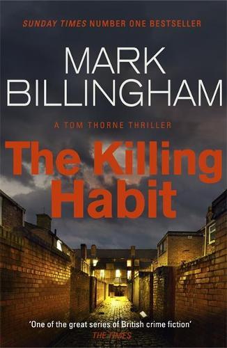The Killing Habit - Tom Thorne Novels (Paperback)