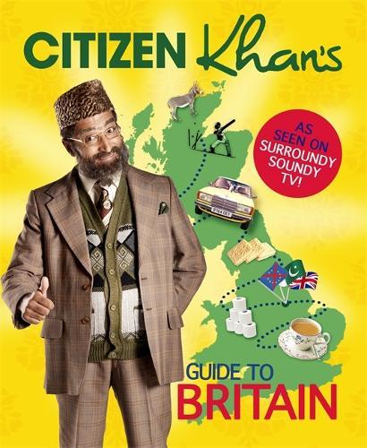 Citizen Khan's Guide To Britain (Hardback)