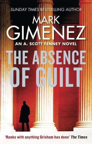 The Absence of Guilt - A. Scott Fenney (Paperback)