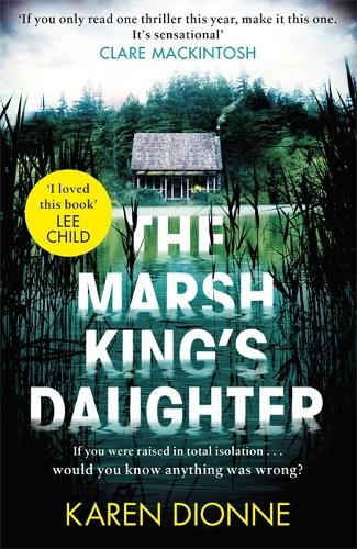 The Marsh King's Daughter (Hardback)