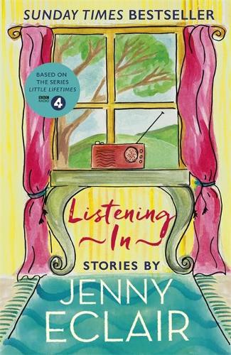 Listening In: Stories (Hardback)