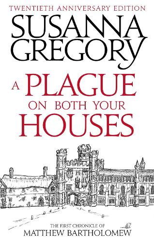 A Plague On Both Your Houses: The First Chronicle of Matthew Bartholomew - Chronicles of Matthew Bartholomew (Paperback)