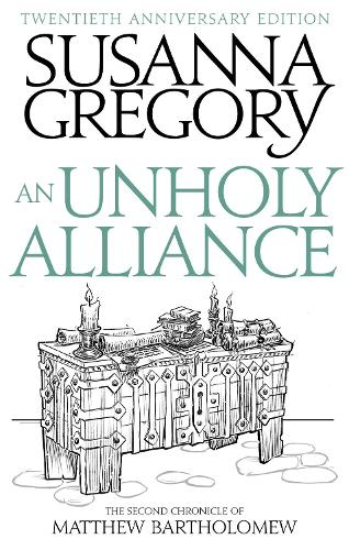 An Unholy Alliance: The Second Chronicle of Matthew Bartholomew - Chronicles of Matthew Bartholomew (Paperback)