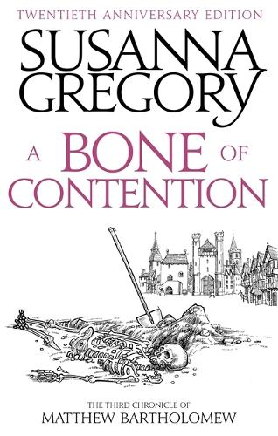 A Bone Of Contention: The third Matthew Bartholomew Chronicle - Chronicles of Matthew Bartholomew (Paperback)