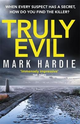 Truly Evil: When every suspect has a secret, how do you find the killer? - Pearson and Russell (Hardback)