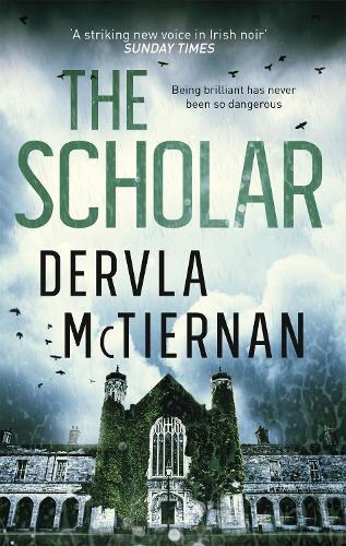 The Scholar: From the bestselling author of THE RUIN - The Cormac Reilly Series (Paperback)