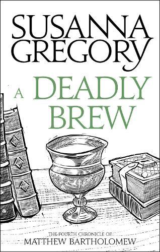 A Deadly Brew: The Fourth Matthew Bartholomew Chronicle - Chronicles of Matthew Bartholomew (Paperback)
