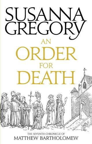 An Order For Death: The Seventh Matthew Bartholomew Chronicle - Chronicles of Matthew Bartholomew (Paperback)