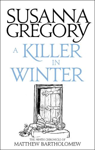 A Killer In Winter: The Ninth Matthew Bartholomew Chronicle - Chronicles of Matthew Bartholomew (Paperback)